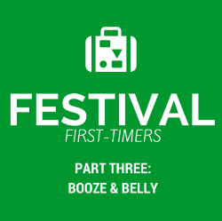 Festival first-timers (part 3: booze & belly)